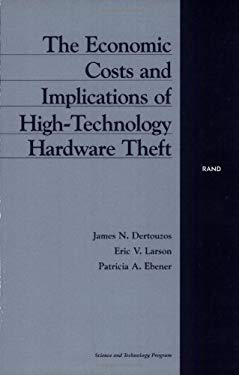 The Economic Costs and Implications of High-Technology Hardware Theft 9780833027276