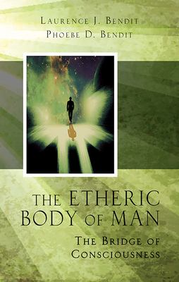The Etheric Body of Man 9780835604895