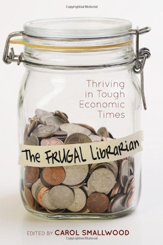 The Frugal Librarian 9780838910757