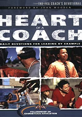 The Heart of a Coach: The FCA Coach's Devotional 9780830738519