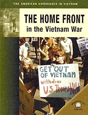 The Home Front in the Vietnam War 9780836857757