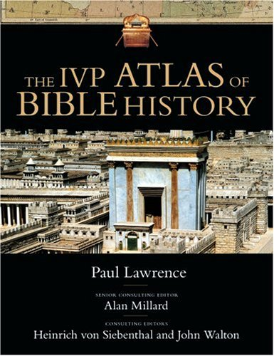 The IVP Atlas of Bible History 9780830824526