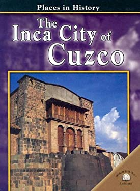 The Inca City of Cuzco 9780836858129