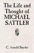 The Life and Thought of Michael Sattler 9780836112641