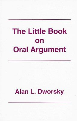 The Little Book on Oral Argument 9780837705576