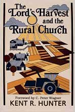 The Lord's Harvest and the Rural Church: A New Look at Ministry in the Agri-Culture 9780834115033