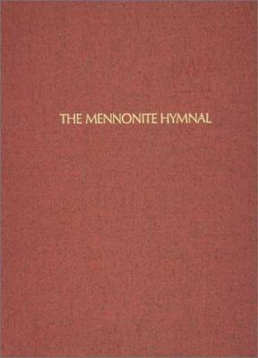 The Mennonite Hymnal 9780836181586