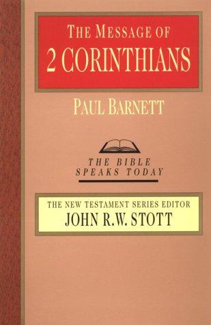 The Message of 2 Corinthians 9780830812288