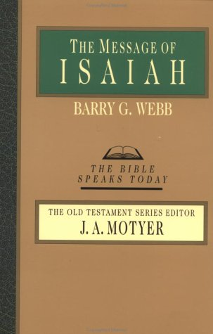 The Message of Isaiah 9780830812400