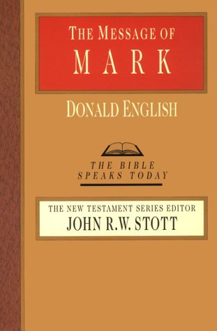 The Message of Mark 9780830812318
