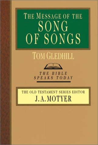 The Message of the Song of Songs 9780830812356