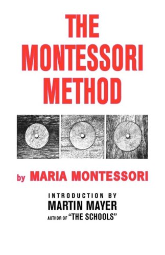 The Montessori Method 9780837601724