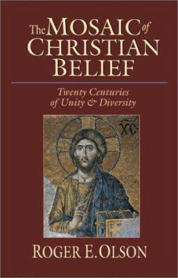 The Mosaic of Christian Belief: Twenty Centuries of Unity & Diversity 9780830826957