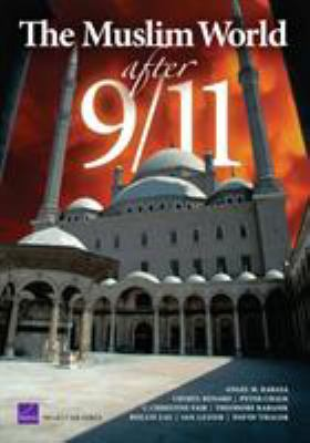 The Muslim World After 9/11 9780833035349