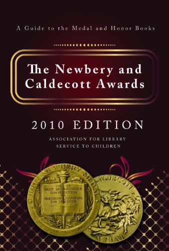 The Newbery & Caldecott Awards: A Guide to the Medal and Honor Books 9780838935958