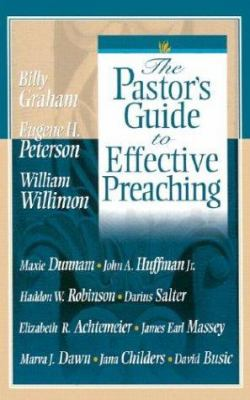The Pastor's Guide to Effective Preaching 9780834120310
