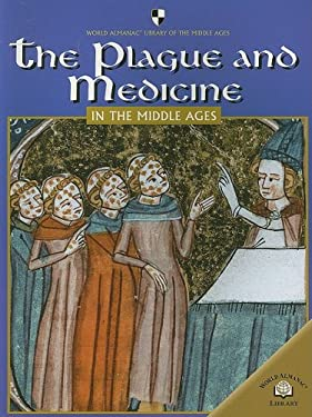 The Plague and Medicine in the Middle Ages 9780836859072