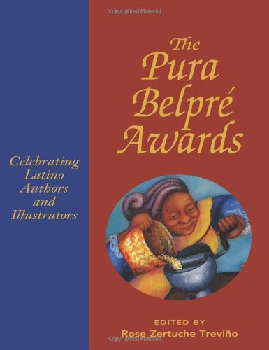The Pura Belpre Awards: Celebrating Latino Authors and Illustrators [With DVD] 9780838935620