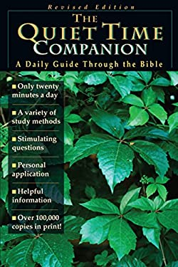 The Quiet Time Companion: A Daily Guide Through the Bible 9780830811892