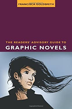 The Readers' Advisory Guide to Graphic Novels 9780838910085