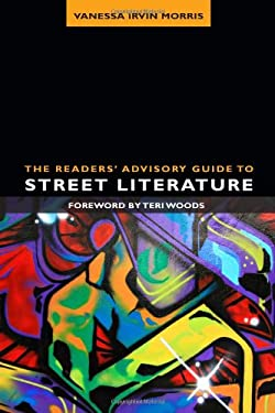 The Readers' Advisory Guide to Street Literature 9780838911105