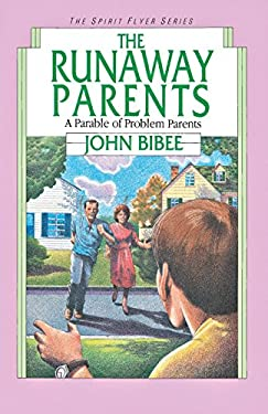 The Runaway Parents: A Parable of Problem Parents