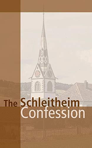 The Schleitheim Confession 9780836118315