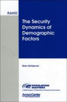 The Security Dynamics of Demographic Factors 9780833027801