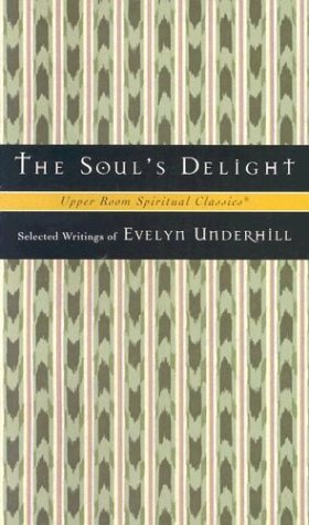 The Soul's Delight 9780835808378