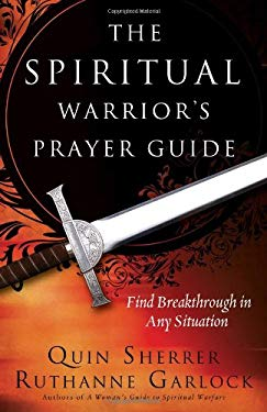 The Spiritual Warrior's Prayer Guide 9780830747122