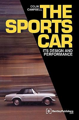 The Sports Car: Its Design and Performance 9780837601588