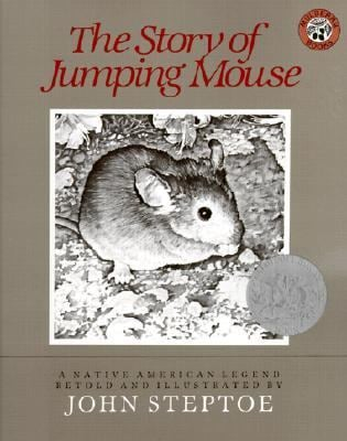 The Story of Jumping Mouse: A Native American Legend 9780833528162