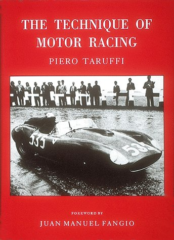 The Technique of Motor Racing 9780837602288