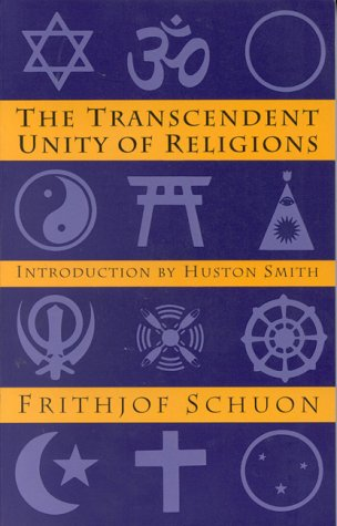 The Transcendent Unity of Religions 9780835605878