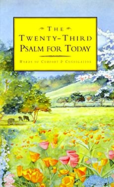 The Twenty Third Psalm for Today 9780837820019