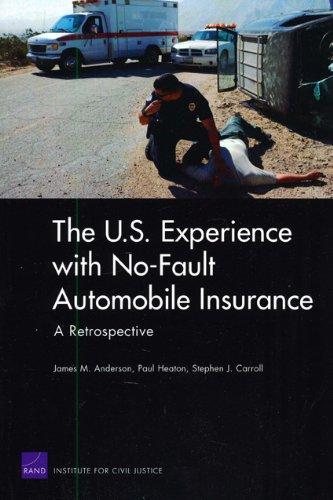 The U.S. Experience with No-Fault Automobile Insurance: A Retrospective 9780833049162