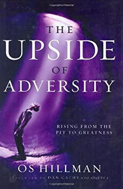 The Upside of Adversity: Rising from the Pit to Greatness 9780830739165