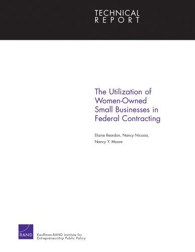 The Utilization of Women-Owned Small Businesses in Federal Contracting 9780833041661