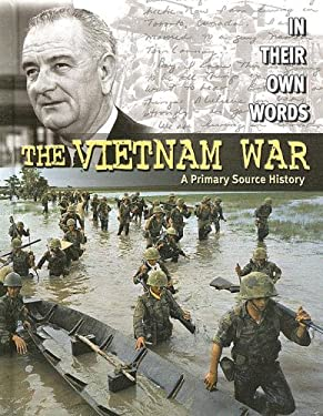 The Vietnam War: A Primary Source History 9780836859812