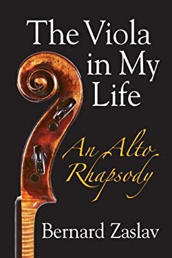 The Viola in My Life: An Alto Rhapsody [With CD (Audio)] 9780831400965