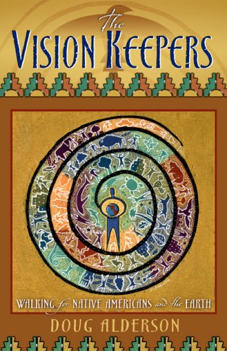The Vision Keepers: Walking for Native Americans and the Earth 9780835608510