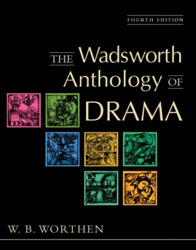 The Wadsworth Anthology of Drama 9780838407509