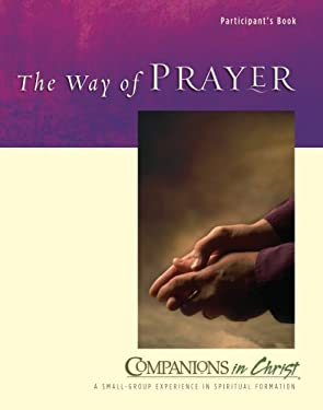 The Way of Prayer Participant Guide 9780835899062