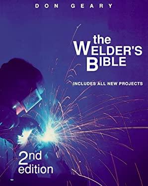 The Welder's Bible 9780830638253