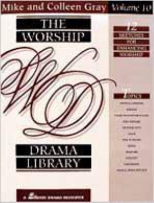 The Worship Drama Library, Volume 10: 12 Sketches for Enhancing Worship 9780834192645