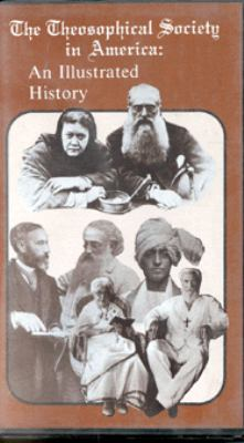 Theosophical Society in America: An Illustrated History