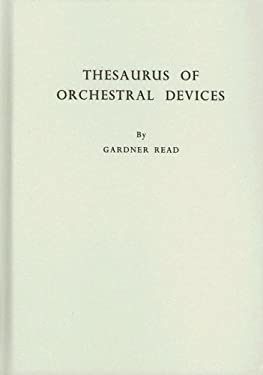 Thesaurus of Orchestral Devices 9780837118840