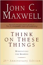 Think on These Things: Meditations for Leaders; 25th Anniversary Edition 9780834121508