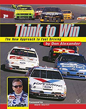 Think to Win: The New Approach to Fast Driving 9780837600703