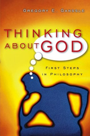 Thinking about God: First Steps in Philosophy 9780830827848